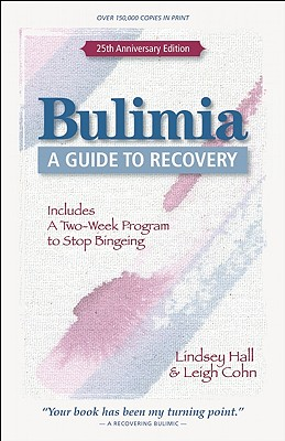 Bulimia By Hall, Lindsey/ Cohn, Leigh